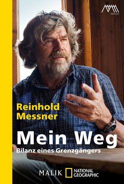 Mein Weg von Märtin,  Ralf-Peter, Messner,  Reinhold