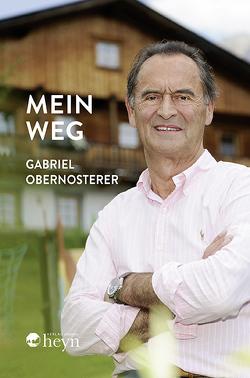Mein Weg von Obernosterer,  Gabriel