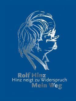 Mein Weg von Hinz,  Rolf