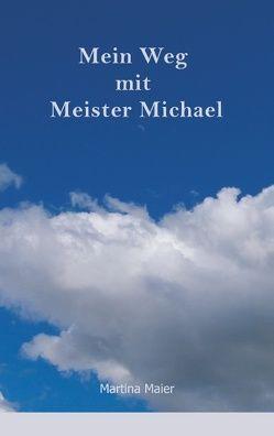 Mein Weg mit Meister Michael von Maier,  Martina