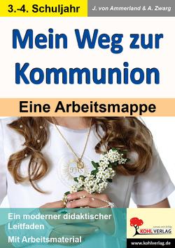 Mein Weg zur Kommunion von Ammerland,  Julia von, Zwarg,  Astrid