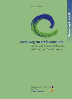Mein Weg zur Professionalität von Ristl,  Susanne