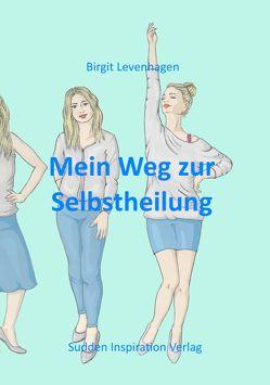 Mein Weg zur Selbstheilung von Levenhagen,  Birgit