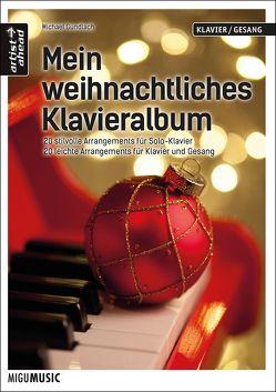Mein weihnachtliches Klavieralbum von Gundlach,  Michael