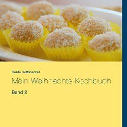 Mein Weihnachts-Kochbuch von Gottsbacher,  Gerda