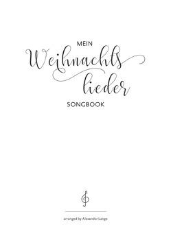 Mein Weihnachtslieder Songbook von Lange,  Alexander