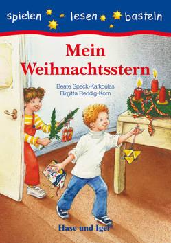 Mein Weihnachtsstern von Reddig-Korn,  Brigitta, Speck-Kafkoulas,  Beate