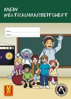 Mein Weltraumarbeitsheft von Georgi,  Heike, Ghost,  Peter, Lückemeyer,  Karsten, Siebert,  Sophie