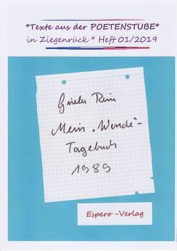 Mein Wendetagebuch von Rein,  Gisela