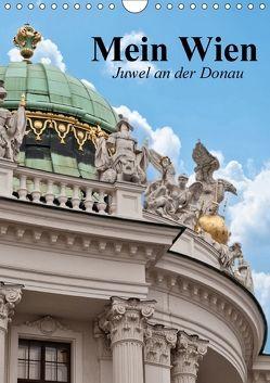 Mein Wien. Juwel an der Donau (Wandkalender 2018 DIN A4 hoch) von Stanzer,  Elisabeth