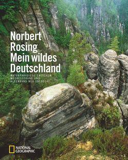Mein wildes Deutschland von Rosing,  Norbert
