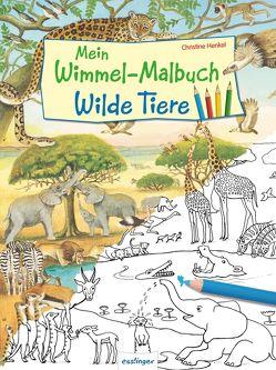 Mein Wimmel-Malbuch – Wilde Tiere von Henkel,  Christine