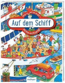 Mein Wimmel-Mitmachspaß: Auf dem Schiff von Wandrey,  Guido