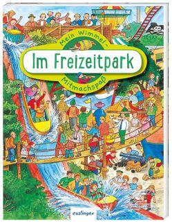 Mein Wimmel-Mitmachspaß: Im Freizeitpark von Wandrey,  Guido