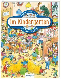 Mein Wimmel-Mitmachspaß: Im Kindergarten von Wandrey,  Guido