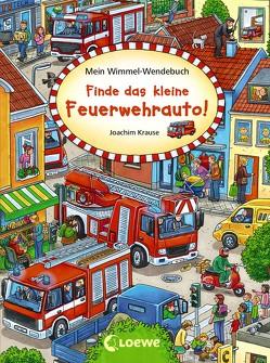 Mein Wimmel-Wendebuch – Finde das kleine Feuerwehrauto! / Finde die Piratenflagge! von Krause,  Joachim