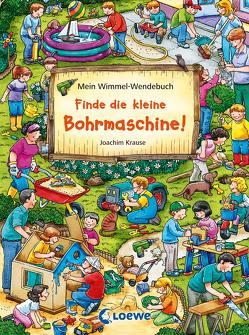 Mein Wimmel-Wendebuch – Finde die kleine Bohrmaschine! / Finde den Fußball! von Gebhard,  Wilfried, Krause,  Joachim