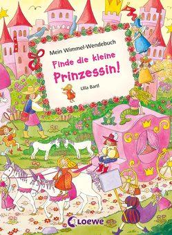 Mein Wimmel-Wendebuch – Finde die kleine Prinzessin! / Finde das kleine Einhorn! von Bartl,  Ulla