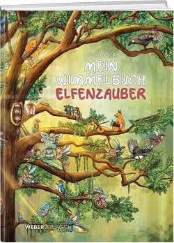 Mein Wimmelbuch Elfenzauber von Geser,  Celine