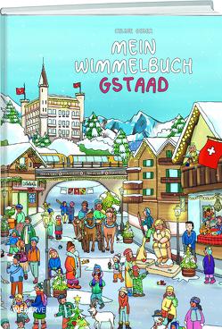 Mein Wimmelbuch Gstaad von Geser,  Celine