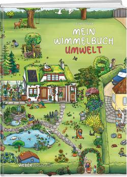 Mein Wimmelbuch Umwelt von Geser,  Celine