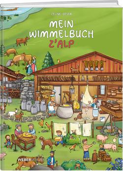 Mein Wimmelbuch z'Alp von Geser,  Celine