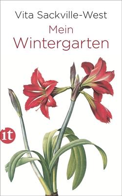 Mein Wintergarten von Haefs,  Gabriele, Sackville-West,  Vita