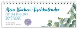 """Mein Wochen-Tischkalender für das Schuljahr 2019/2020 – """"live – love – teach"""""""