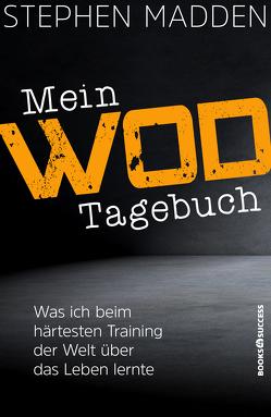 Mein WoD-Tagebuch von Madden,  Stephen, Rometsch,  Martin