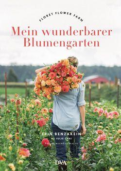 Mein wunderbarer Blumengarten von Benzakein,  Erin, Heimberger-Preisler,  Karin
