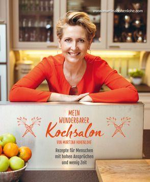 Mein wunderbarer Kochsalon – von Martina Hohenlohe von Hohenlohe,  Martina