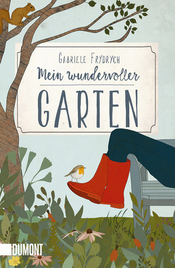 Mein wundervoller Garten von Frydrych,  Gabriele, Gattermann,  Kirsten