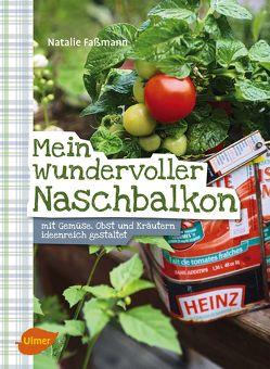 Mein wundervoller Naschbalkon von Faßmann,  Natalie