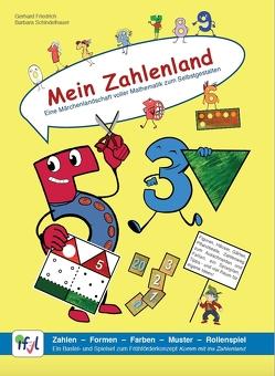 Mein Zahlenland – Eine Märchenlandschaft voller Mathematik zum Selbstgestalten von Friedrich,  Gerhard, Schindelhauer,  Barbara