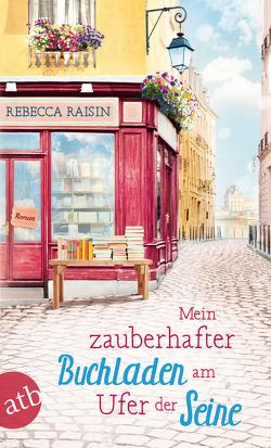 Mein zauberhafter Buchladen am Ufer der Seine von Hahn,  Annette, Raisin,  Rebecca