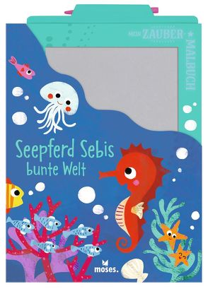 Mein Zaubermalbuch – Seepferd Sebis bunte Welt von Dreier-Brückner,  Anja, Kawamura,  Yayo