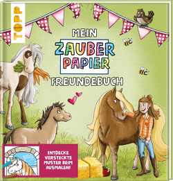 Mein Zauberpapier Freundebuch Süße Pferde von Kraft,  Melanie