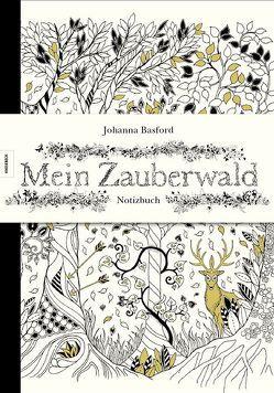 Mein Zauberwald – Notizbuch von Basford,  Johanna