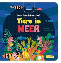 Mein Zieh-Bilder-Spaß: Tiere im Meer von Hofmann,  Julia, Marshall,  Natalie