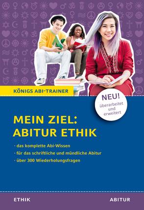 Mein Ziel: Abitur Ethik von Frericks,  Hanns, Goergen,  Klaus