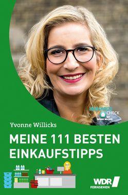 Meine 111 besten Einkaufstipps von von Drathen,  Stefanie, Willicks,  Yvonne
