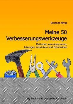 Meine 50 Verbesserungswerkzeuge von Wyss,  Susanne