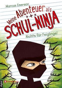 Meine Abenteuer als Schul-Ninja, Band 01 von Emerson,  Marcus, Gagalski,  Emilia, Halvorson,  David