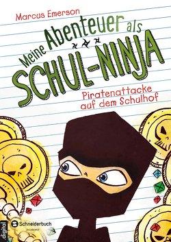 Meine Abenteuer als Schul-Ninja, Band 02 von Emerson,  Marcus, Gagalski,  Emilia, Halvorson,  David