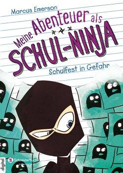 Meine Abenteuer als Schul-Ninja, Band 05 von Emerson,  Marcus, Halvorson,  David