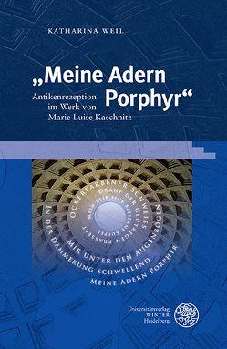 """""""Meine Adern Porphyr"""" von Weil,  Katharina"""