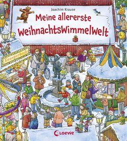 Meine allererste WeihnachtsWimmelWelt von Krause,  Joachim