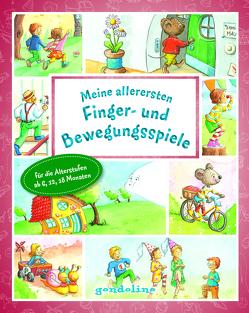 Meine allerersten Finger- und Bewegungsspiele ab 6 Monate von Nick,  Svenja, Theissen,  Petra