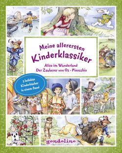 Meine allerersten Kinderklassiker: Alice im Wunderland/Der Zauberer von Oz/Pinocchio von Baum,  Lyman Frank, Carroll,  Lewis, Collodi,  Carlo, Krautmann,  Milada