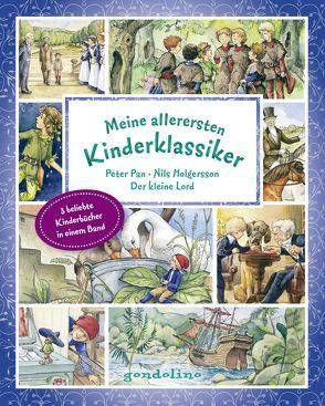 Meine allerersten Kinderklassiker: Peter Pan/Nils Holgersson/Der kleine Lord von Barrie,  James Matthew, Hodgson Burnett,  Frances, Krautmann,  Milada, Lagerloef,  Selma